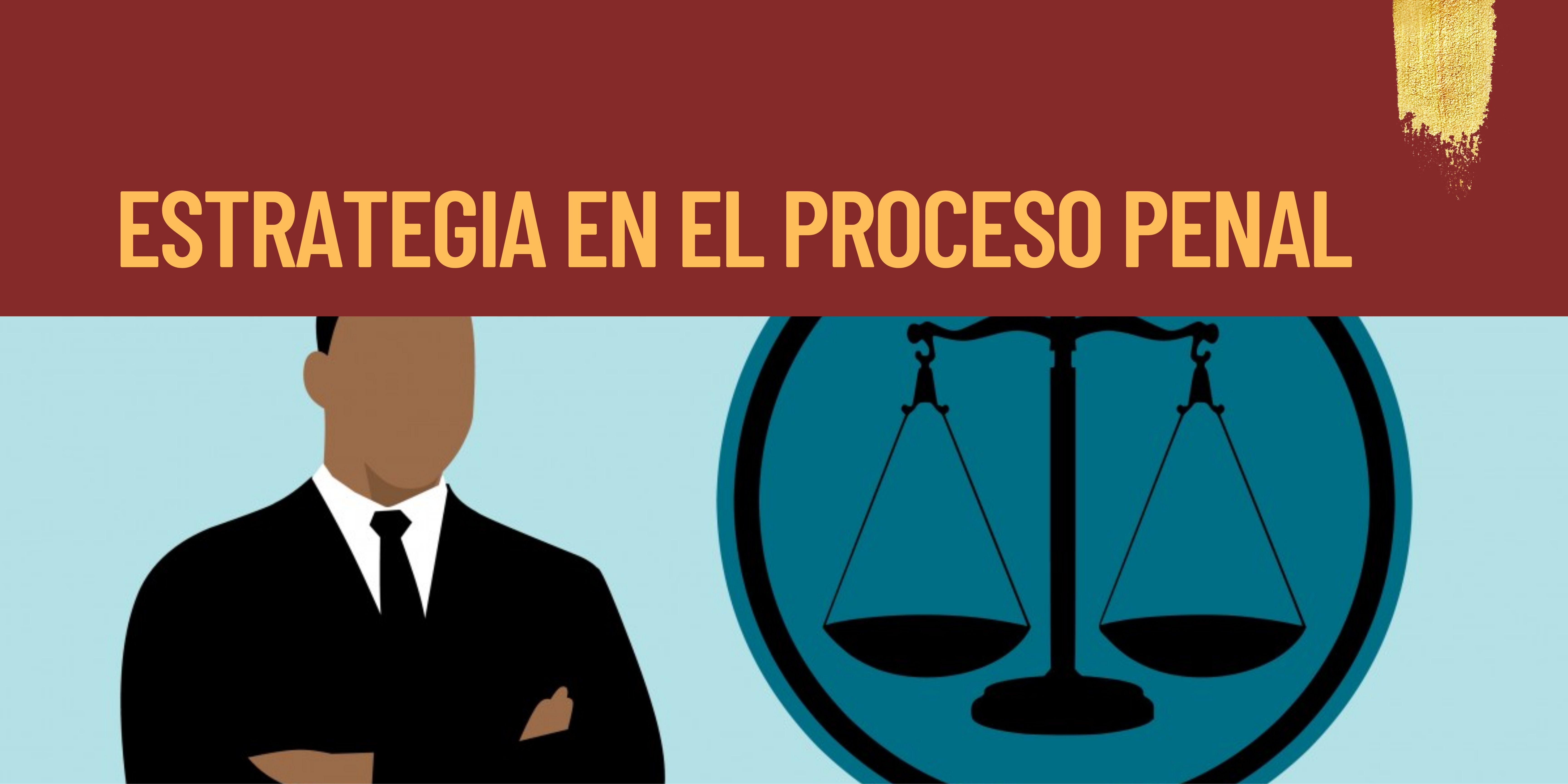 FUN-002-20-01 Curso Estrategia en el Proceso Penal (Grupo 1)