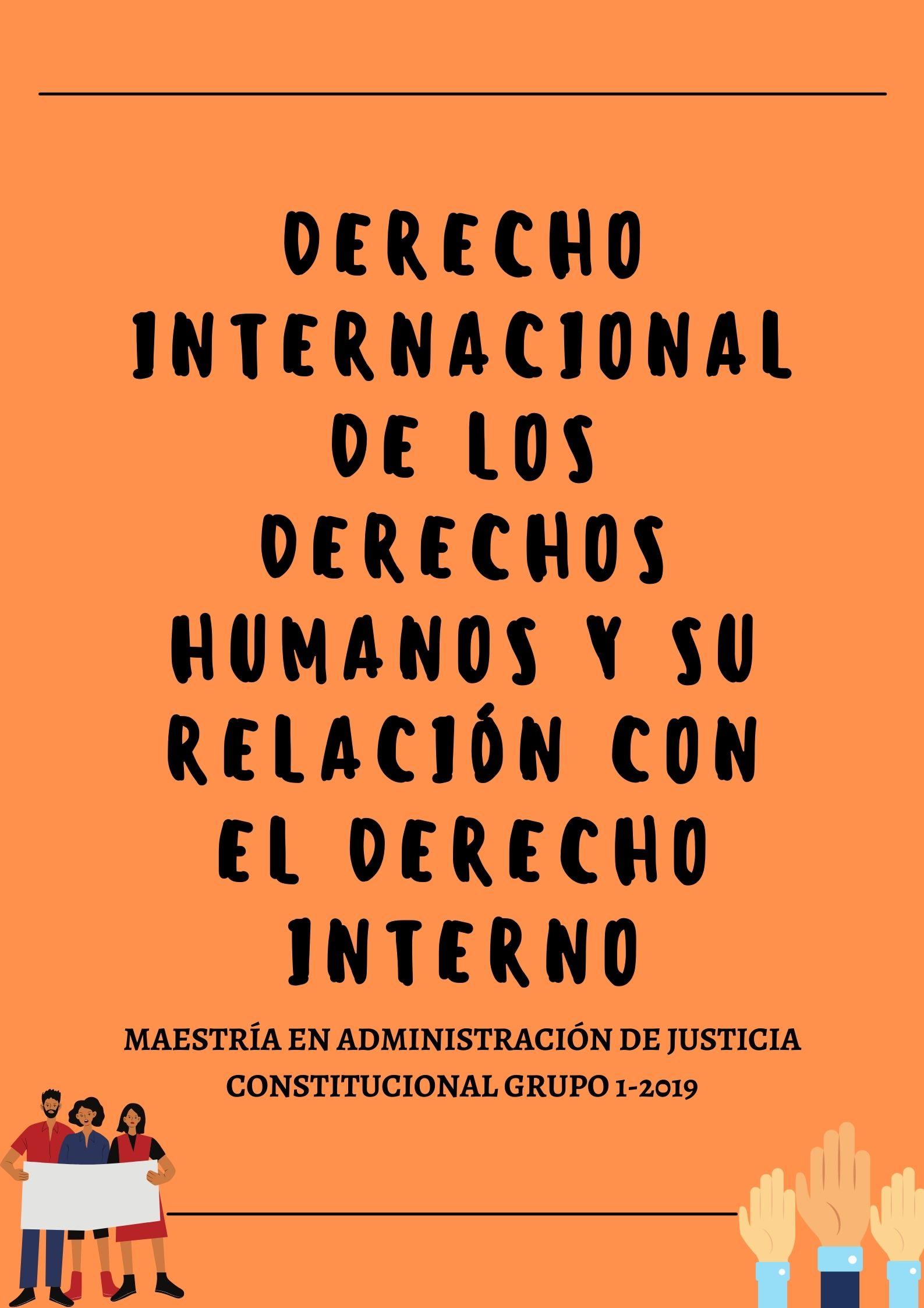 MAJC-215-21-01 Derecho Internacional de los Derechos Humanos y su Relación con el Derecho Interno