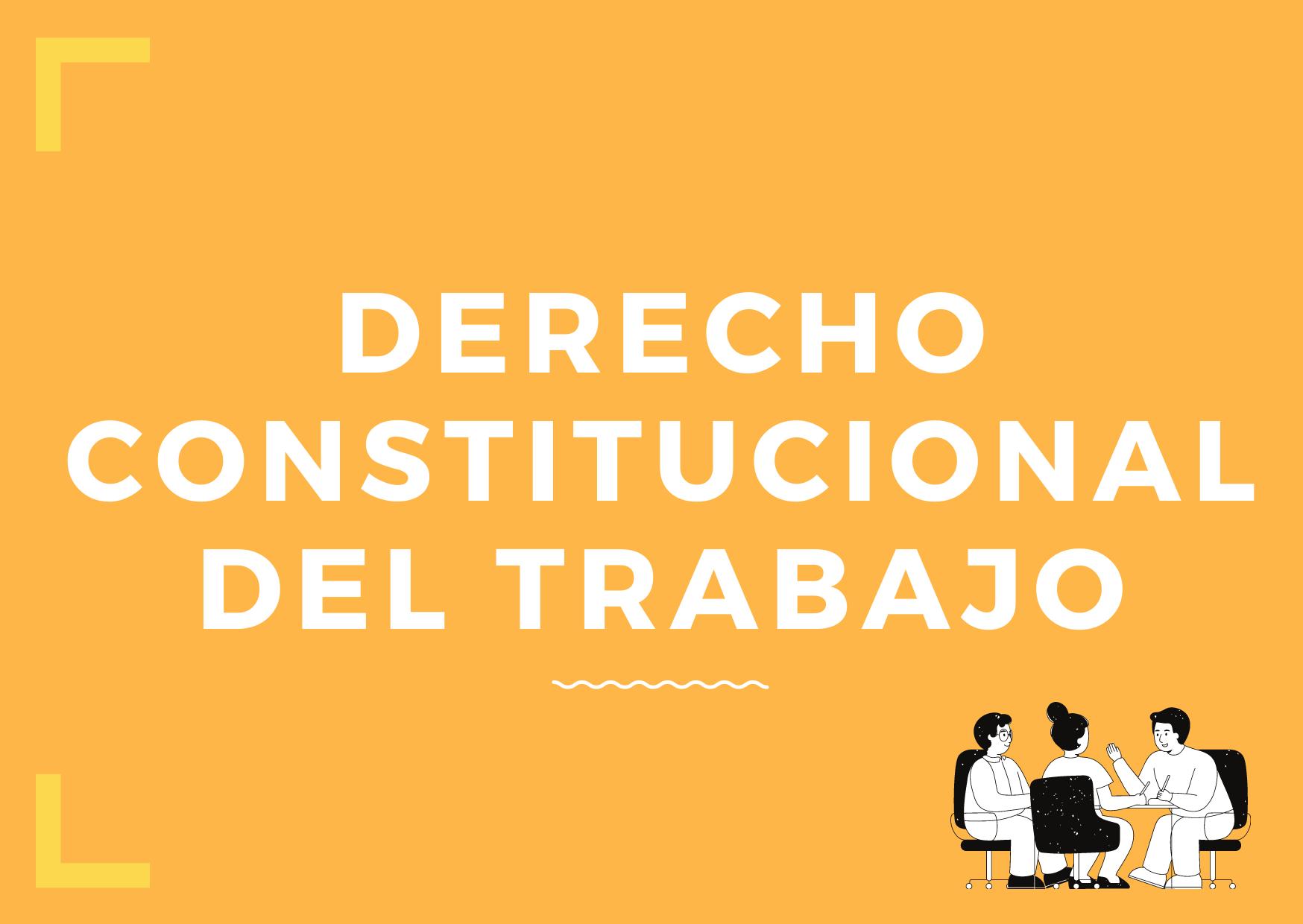 PYA-117-21-01 Curso Derecho Constitucional del Trabajo